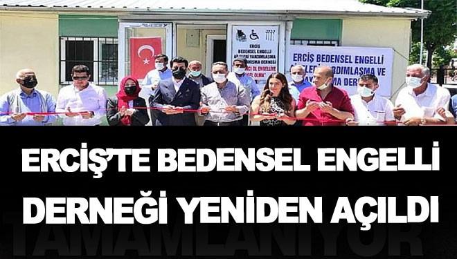 Erciş'te bedensel engelli derneği yeniden açıldı