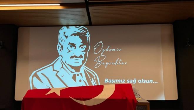 Özdemir Bayraktar, son yolculuğuna uğurlanıyor
