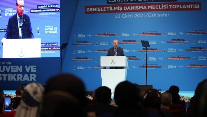 Cumhurbaşkanı Erdoğan, Eskişehir AK Parti İl Danışma toplantısında konuştu