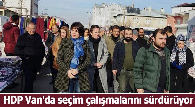 HDP Van'da seçim çalışmalarını sürdürüyor