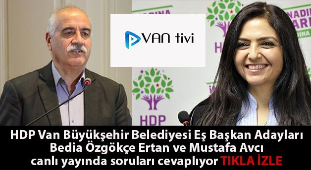 HDP Van Büyükşehir Belediye Eş Başkan Adayları Van Tivi canlı yayınında