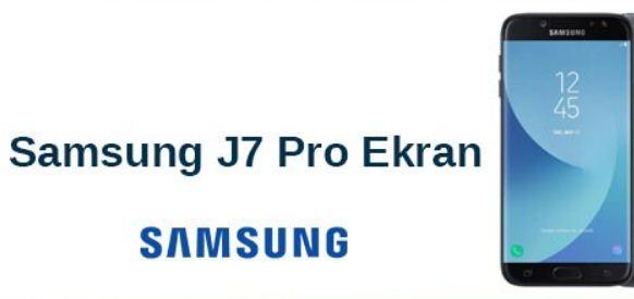 Samsung J7 Pro Ekran Modelleri ve Fiyatı
