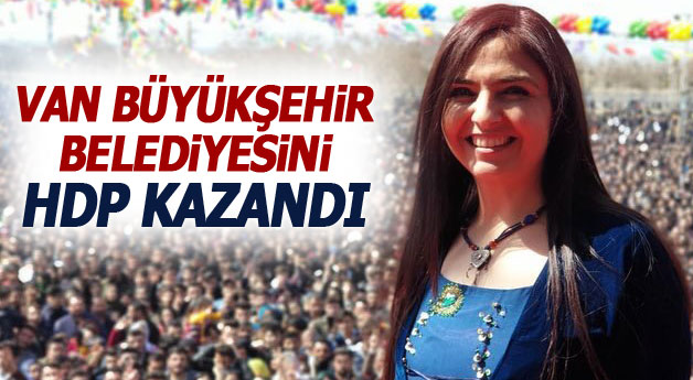 Van Büyükşehir Belediyesi'ni HDP kazandı