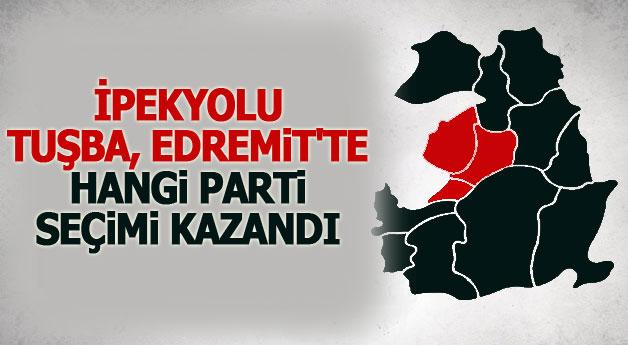 İpekyolu, Tuşba ve Edremit'te hangi parti seçimi kazandı?