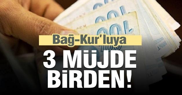 Bağ-Kur'luya 3 müjde birden
