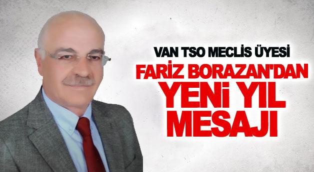 VAN TSO MECLİS ÜYESİ FARİZ BORAZAN'DAN YENİ YIL MESAJI