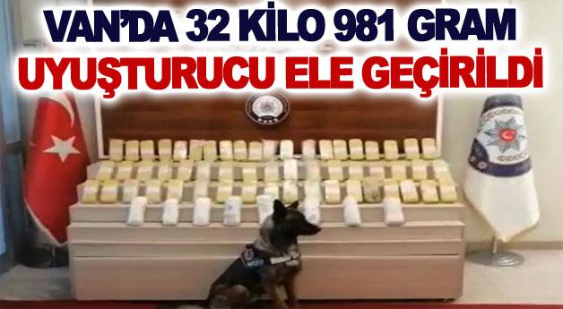 Van'da 32 kilo 981 gram uyuşturucu ele geçirildi