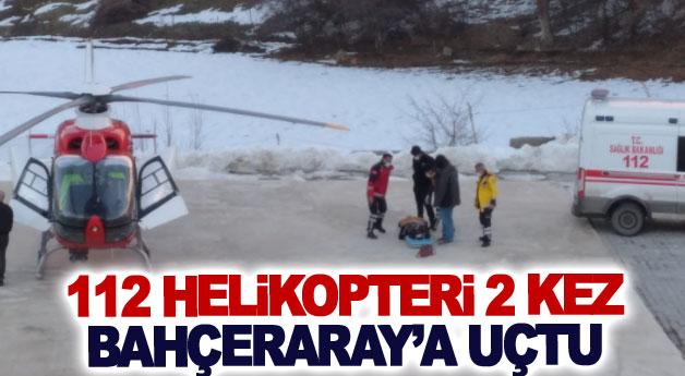 Ambulans helikopter 2 kez Bahçeraray'a uçtu